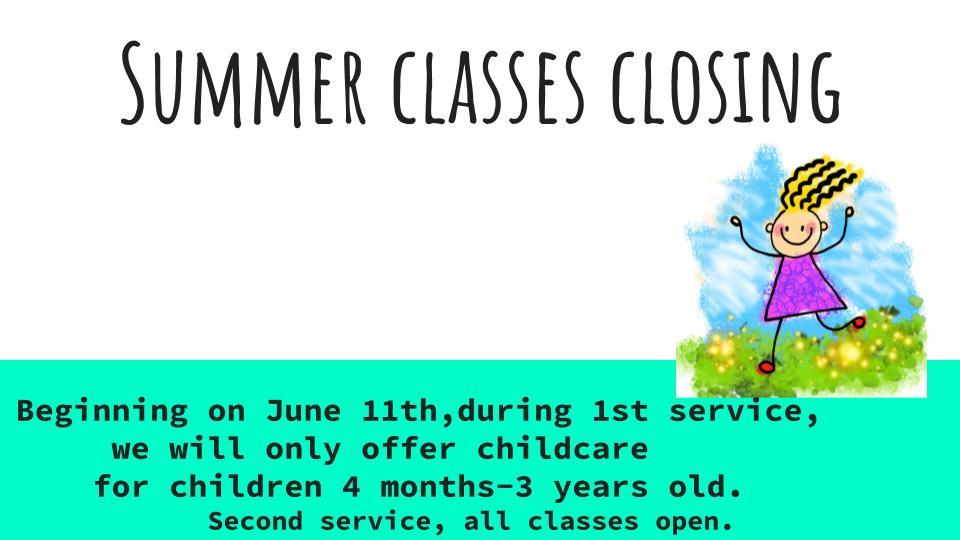 Summer Classes Closing