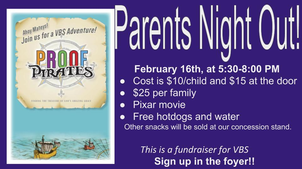 Parents Night Out! February 16th, to benefit VBS